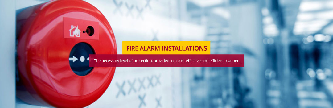 Fire Alarm Installation - Whether your building is publicly or privately owned, we ensure you have the right level of fire protection.